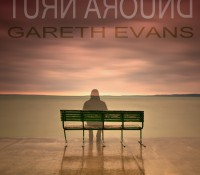 GARETH EVANS NEW EP 'Turn Around' Released via Gamma Records